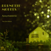 Apsychastenia cover of CD album by Brunette Models